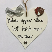 Robins Appear When Lost Loved Ones Are Near Wooden Hanging Heart Memorial Christmas Tree Decoration Plaque