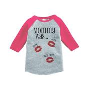Custom Party Shop Kids Mommy Was Here Valentine's Day Pink Raglan