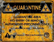 Quarantine Area Deadly Sign - Halloween Decor Prop Road and Lawn Decoration Sticker