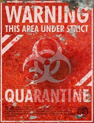 Warning Quarantine THICK Sign - Halloween Decor Prop Road and Lawn Decoration