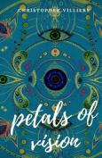 Petals of Vision