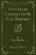 Nouvelles Choisies de M. Elie Berthet  [FRE]