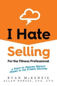 I Hate Selling for the Fitness Professional