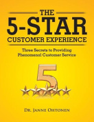 The 5-Star Customer Experience