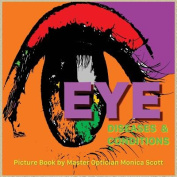 Eye Diseases and Conditions