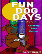 Fun Dog Days Coloring Book