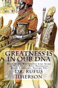 Greatness Is in Our DNA