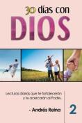 30 Dias Con Dios (Volumen 2) [Spanish]
