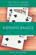 Ynm: Bidding Basics (Yes, No or Maybe