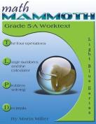Math Mammoth Grade 5-A Worktext