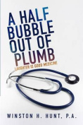 A Half Bubble Out of Plumb