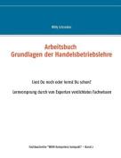 Arbeitsbuch Grundlagen Der Handelsbetriebslehre [GER]