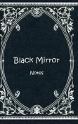 Black Mirror (Notizbuch) [GER]