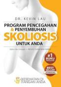 Program Pencegahan Dan Penyembuhan Skoliosis Untuk Anda (Edisi Ke Empat) [IND]