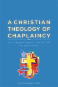 A Christian Theology of Chaplaincy