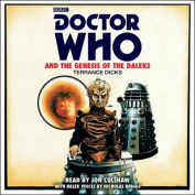 Doctor Who and the Genesis of the Daleks [Audio]