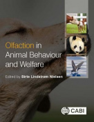 Olfaction in Animal Behaviour and Welf