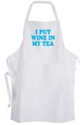 I Put Wine in My Tea – Adult Size Apron