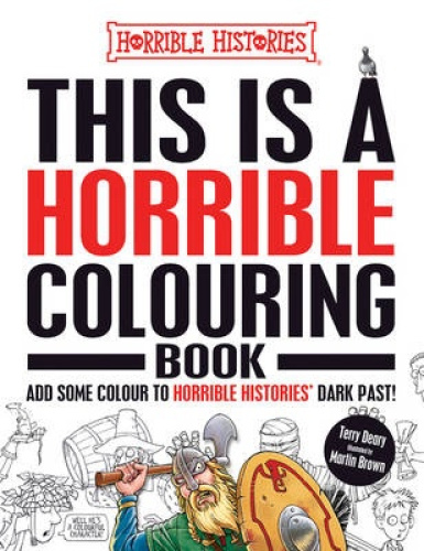 This is a Horrible Colouring Book (Horrible Histories) by Terry Deary.