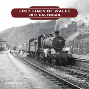 Lost Lines of Wales Calendar 2018
