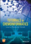 Tutorials in Chemoinformatics