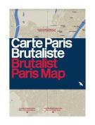 Brutalist Paris Map