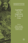 Capitalism and Its Legitimacy in Times of Crisis