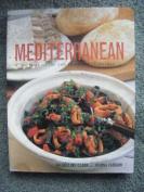 Mediterranean - A taste of the sun in over 150 recipes