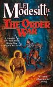 The Order War (Saga of Recluce