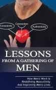 Lessons from a Gathering of Men