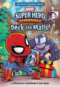 Spider-Man & Friends Deck the Malls!  : A Super Hero Adventures Early Chapter Book