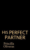 His Perfect Partner