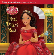 Elena of Avalor Read-Along Storybook and CD Elena's First Day of Rule