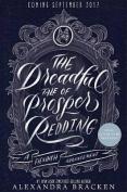 The Dreadful Tale of Prosper Redding a Fiendish Arrangement