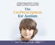The Un-Prescription for Autism [Audio]