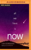 All We Have Is Now [Audio]