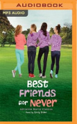 Best Friends for Never [Audio]