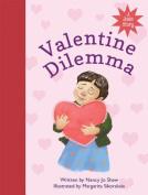 Valentine Dilemma
