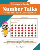 Classroom-Ready Number Talks for Third, Fourth and Fifth Grade Teachers