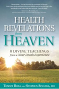Health Revelations from Heaven