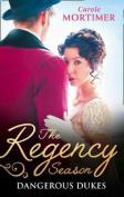 The Regency Season: Dangerous Dukes: Marcus Wilding: Duke of Pleasure / Zachary Black