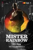 Mister Rainbow: Volume 1