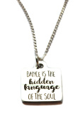 "Stainless Steel ""Dance Is The Hidden Language Of the Soul"" Charm, Sterling Silver Necklace 46cm"