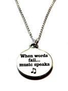 "Stainless Steel ""When Words Fail...Music Speaks"" Circle Charm, Sterling Silver Necklace, 46cm"