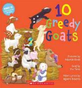 10 Greedy Goats