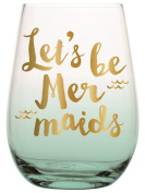 """Slant Collections 590ml Stemless Wine Glasses """"Let's Be Mermaids"""""""