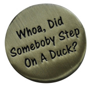 Caddyshack Quote Ball Marker - Whoa, Did Someone Step On A Duck. by ReadyGOLF