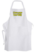 I love your beer belly – Adult Size Apron - Drinking Drunk Humour