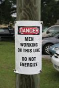 WARNING CREW WORKING ON THIS LINE DO NOT energise