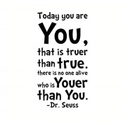 Lalang Today You are You Dr Seuss Quote Wall Sticker Art Mural Decals